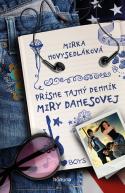 Prísne tajný denník Miry Danesovej -